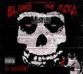 Blanco and the Jacka
