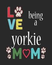 Love Being a Yorkie Mom