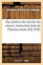 Des Droits Et Des Devoirs Du Citoyen, Instruction Tir e de l'Histoire Sainte