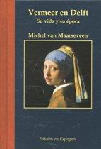 Miniaturen reeks 55 - Vermeer en Delft Spaanse ed