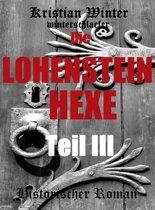 Die Lohensteinhexe, Teil III