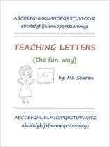 Teaching Letters the Fun Way