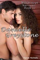 WindSwept Narrows: #12 Danielle Greystone
