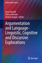 Argumentation and Language — Linguistic, Cognitive and Discursive Explorations