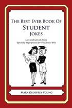 The Best Ever Book of Student Jokes