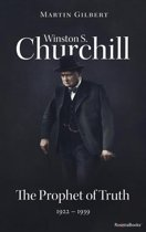 Winston S. Churchill: The Prophet of Truth, 1922–1939