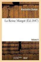La Reine Margot.Volume 6
