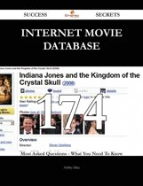 Internet Movie Database 174 Success Secrets - 174 Most Asked Questions On Internet Movie Database - What You Need To Know