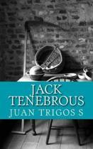 Jack Tenebrous: Novela de Horror-Hemoficci�n