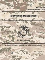Information Management - McTp 3-30b (Formerly McWp 3-40.2)