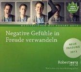 Negative Gefühle in Freude verwandeln - Meditations-CD
