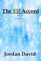 The Elf Accord - Book Four of The Magi Charter