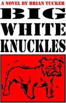 Big White Knuckles