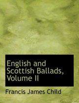 English and Scottish Ballads, Volume II