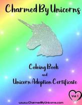 Unicorn Coloring Book and Adoption Certificate by Charmed by Unicorns