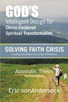 God's Intelligent Design for Christ-Centered Spiritual Transformation