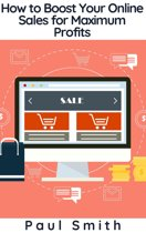 How to Boost Your Online Sales for Maximum Profits
