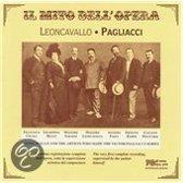Leoncavallo: Il Mito Dell' Opera: Pagliacci