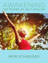 Awakening the Power of Self-Healing