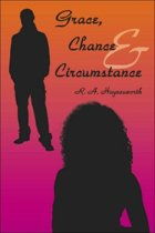 Grace, Chance and Circumstance