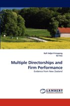 Multiple Directorships and Firm Performance