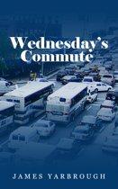 Wednesday's Commute