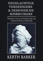 Engelachtige verdedigers & demonische misbruikers