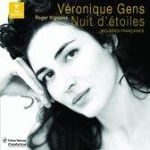 Nuit d'etoiles / Veronique Gens, Roger Vignoles