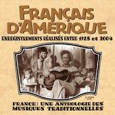 Français D'Amérique: Enregistrements Réalisés Entre 1928 Et 2004