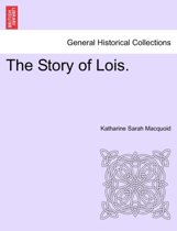 The Story of Lois.