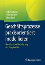 Geschaftsprozesse Praxisorientiert Modellieren