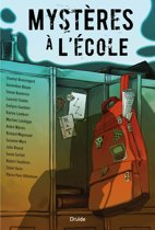 Boek cover Mystères à lécole van Chantal Beauregard