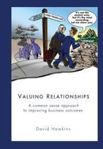 Valuing Relationships