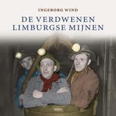 De verdwenen limburgse mijnen