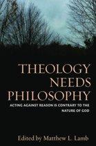 Theology Needs Philosophy