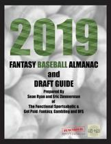 2019 Fantasy Baseball Almanac and Draft Guide