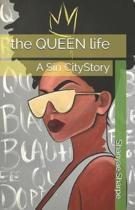 The Queen Life