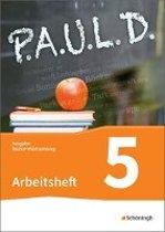 P.A.U.L. D. (Paul) 5. Arbeitsheft. Gymnasien in Baden-Württemberg u.a.
