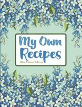My Own Recipes Blue Flower Edition