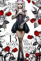 13 Ways to Midnight (The Midnight Saga Book #2)
