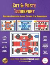 Printable Preschool Color, Cut and Glue Worksheets (Cut and Paste Transport)