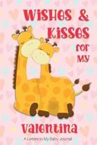 Wishes & Kisses for My Valentina