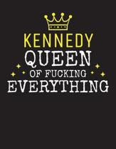 KENNEDY - Queen Of Fucking Everything