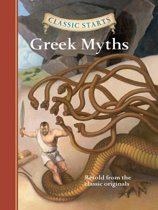 Classic Starts®: Greek Myths