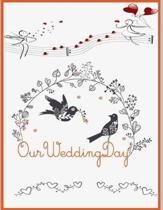Our Wedding day ( Save the date Blank Journal, DIY Photo Album)