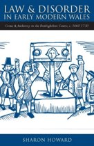 Law and Disorder in Early Modern Wales