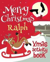 Merry Christmas Ralph - Xmas Activity Book