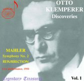 Legendary Treasures - Otto Klemperer Discoveries Vol 1