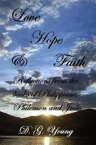 Love, Hope & Faith