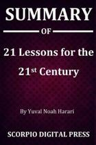 Boekomslag van 'Summary Of 21 Lessons for the 21st Century By Yuval Noah Harari'